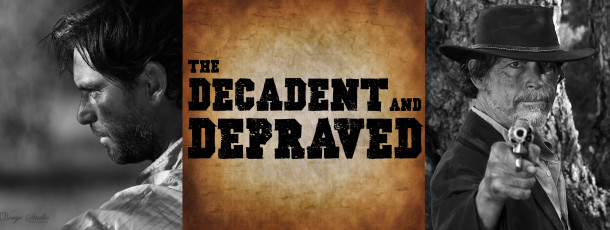 The Decadent and Depraved – The first Western to be filmed in WA.