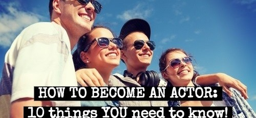 Step by Step Guide to Becoming an Actor